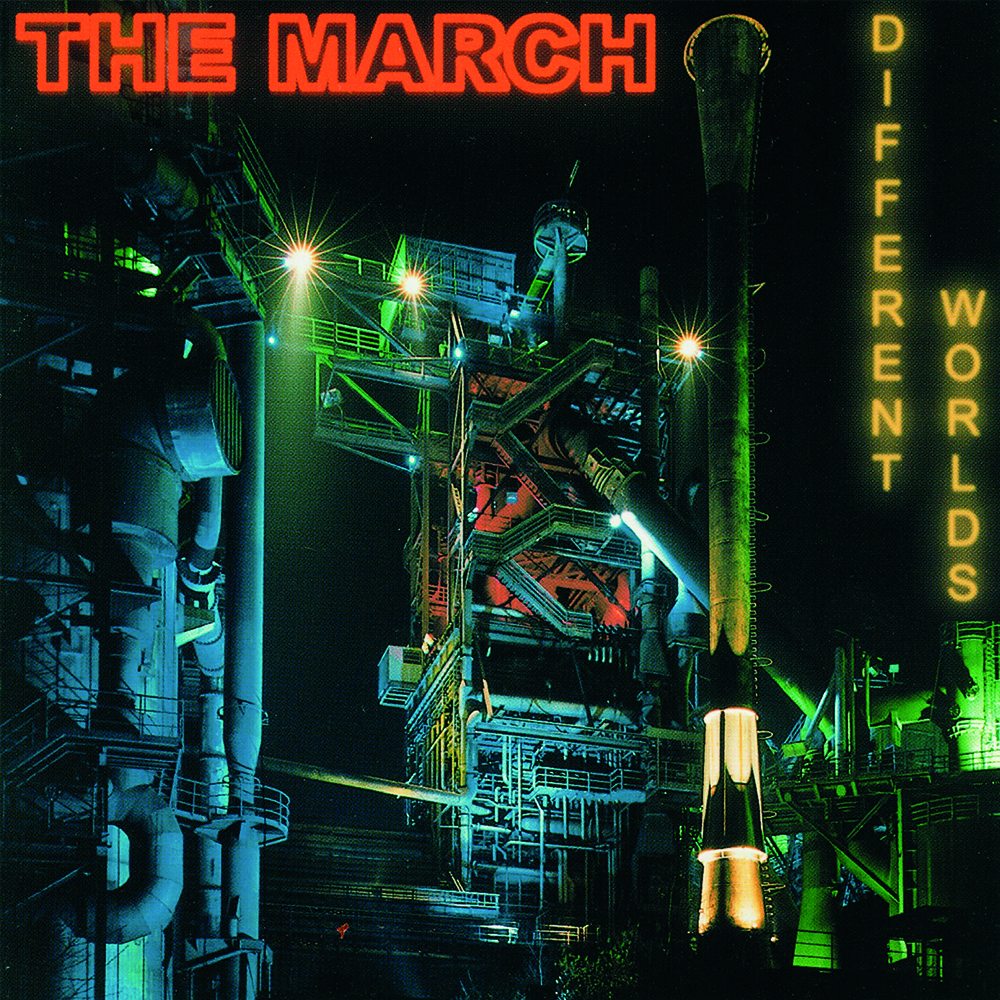 The March - Different Worlds